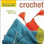 Crochet by Judith L. Swartz