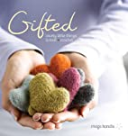 Gifted : lovely little things to knit and…