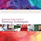 Harrison, Hazel: American Artist Guide to Painting Techniques