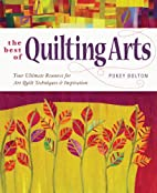 The Best of Quilting Arts: Your Ultimate…