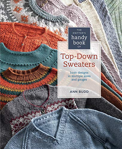 knitters-handy-book-of-top-down-sweaters-basic-designs-in-multiple-sizes-and-gauges
