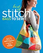 Best of Stitch: Bags to Sew by Tricia…