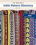 The Weaver's Inkle Pattern Directory:…