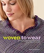 Woven to Wear: 17 Thoughtful Designs with…