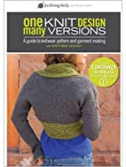 One Knit Design - Many Versions: Knitting…