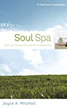 Soul Spa: Spiritual Therapy for Women in…