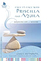 Face-to-Face with Priscilla and Aquila:…