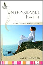 Unshakeable Faith: 8 Traits for Rock-Solid…