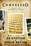 Stetzer, Ed: Compelled: Living the Mission of God