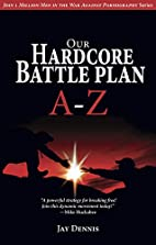 Our Hardcore Battle Plan A - Z (Join One…