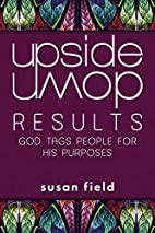 Upside-Down Results: God Tags People for His…