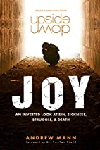 Upside-Down Joy: An Inverted Look at Sin,…