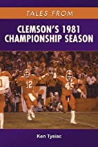 Tales from Clemson's 1981 Championship…