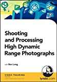 Ben Long: Shooting and Processing High Dynamic Range Photographs (HDR)