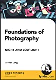 Ben Long: Foundations of Photography: Night and Low Light