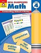 Skill Sharpeners Math, Grade 4 by Jo Ellen…