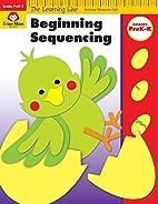 Beginning Sequencing, Grades PreK-K…