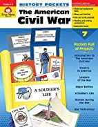 History Pockets: The American Civil War by…