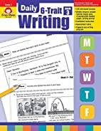 Daily 6-Trait Writing, Grade 3 by Evan-Moor…