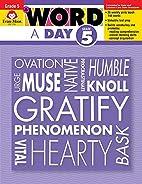 A Word a Day, Grade 5 by Evan Moor