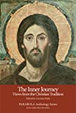 Kisley, Lorraine: The Inner Journey: Views from the Christian Tradition