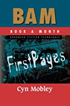 BAM Advanced Fiction Techniques: First Pages…