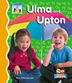 Ulma and Upton (SandCastle: First Sounds) by…