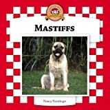 Furstinger, Nancy: Mastiffs