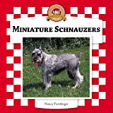 Furstinger, Nancy: Miniature Schnauzers