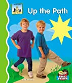 Up the Path (SandCastle: First Words) by…