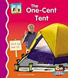 The One-cent Tent (First Rhymes) by Pam…