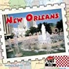 New Orleans (Cities) by Stephanie Hedlund