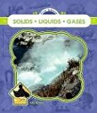 Solids, Liquids and Gases (Buddy Books:…