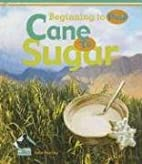 Cane to Sugar (Buddy Books: Beginning to…