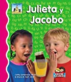 Camarena, Cathy: Julieta Y Jacobo (Primeros Sonidos / First Sounds) (Spanish Edition)