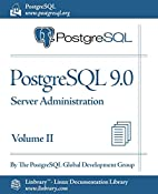 PostgreSQL 9.0 Official Documentation -…