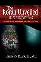 The Koran Unveiled: A Comparison of the…