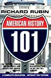 Rubin, Richard: American History 101: From the Civil War to the End of the 20th Century