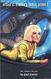 Preuss, Paul: Arthur C. Clarke's Venus Prime (Volume 5)