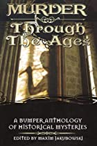 Murder Through the Ages: A Bumper Anthology…