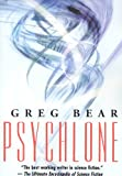 Bear, Greg: Psychlone