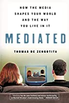 Mediated: How the Media Shapes Your World…