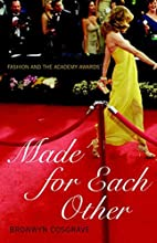 Made for Each Other: Fashion and the Academy…