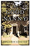Cheever, Benjamin: The Good Nanny