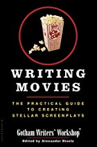 Writing Movies: The Practical Guide to…