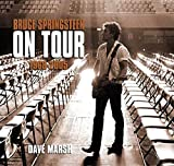 Marsh, Dave: Bruce Springsteen on Tour 1968-2005