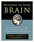 Welcome to Your Brain: Why You Lose Your Car…