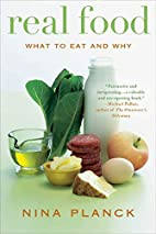 Real Food: What to Eat and Why by Nina…