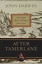 After Tamerlane: The Global History of…