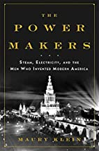 The Power Makers: Steam, Electricity, and…